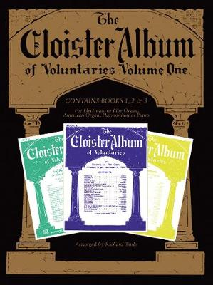 Cloister Album Voluntaries  v. 1 by Richard Turle