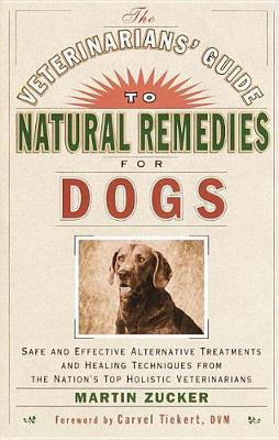 Veterinarians' Guide To Natural Remedies book