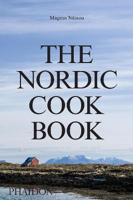 The Nordic Cookbook by Magnus Nilsson
