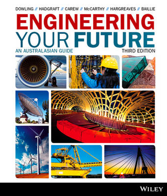 Engineering Your Future by David Dowling