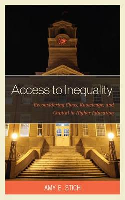 Access to Inequality by Amy E. Stich