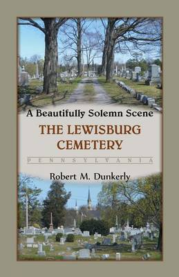 A Beautifully Solemn Scene by Robert M Dunkerly