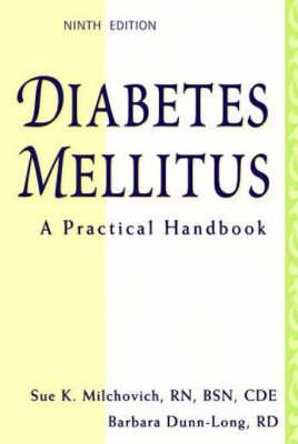 Diabetes Mellitus: A Practical Handbook by Barbara Dunn