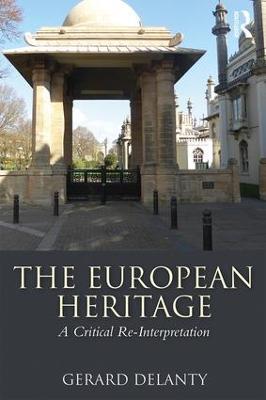 The European Heritage by Gerard Delanty
