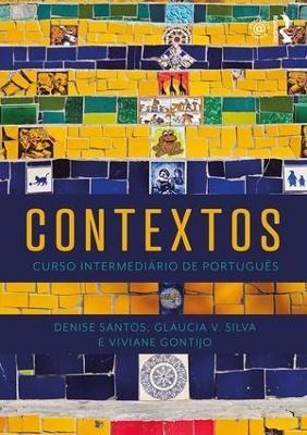 Contextos: Curso Intermediario de Portugues by Denise Santos