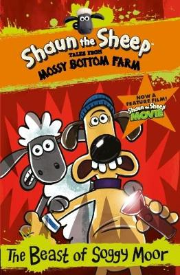 Shaun the Sheep: The Beast of Soggy Moor book