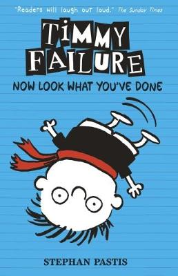 Timmy Failure: Now Look What You've Done book