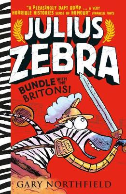 Julius Zebra: Bundle with the Britons! by Gary Northfield
