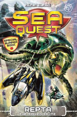 Sea Quest: Repta the Spiked Brute by Adam Blade