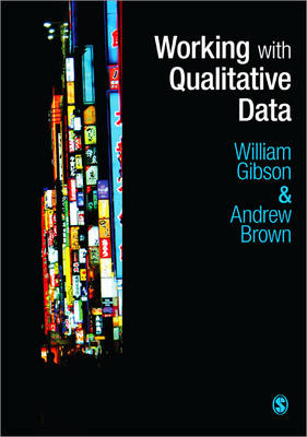 Working with Qualitative Data by William Gibson