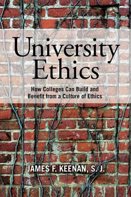 University Ethics by James F. Keenan