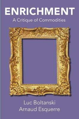 Enrichment: A Critique of Commodities book