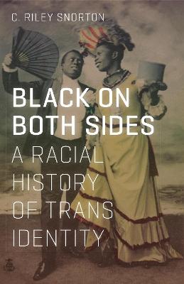 Black on Both Sides by C. Riley Snorton