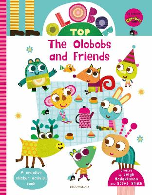Olobob Top: The Olobobs and Friends: Activity and Sticker Book by Leigh Hodgkinson