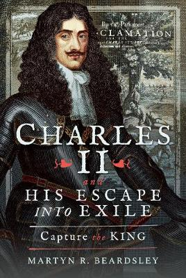 Charles II and his Escape into Exile: Capture the King book