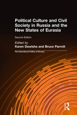 International Politics of Eurasia by Karen Dawisha