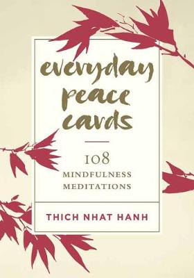Everyday Peace Cards: 108 Mindfulness Meditations book