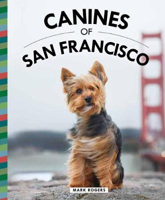 Canines of San Francisco book