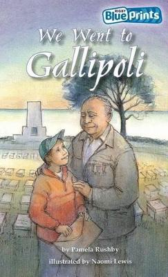 Blueprints Upper Primary A Unit 4: We Went to Gallipoli book