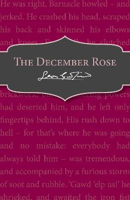 The December Rose by Leon Garfield