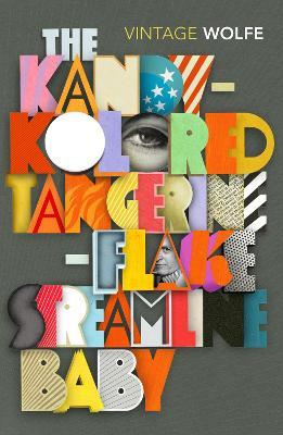 Kandy-Kolored Tangerine-Flake Streamline Baby by Tom Wolfe