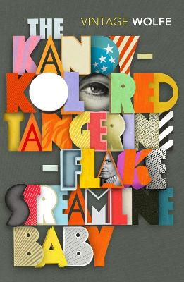 Kandy-Kolored Tangerine-Flake Streamline Baby by Tom Wolfe
