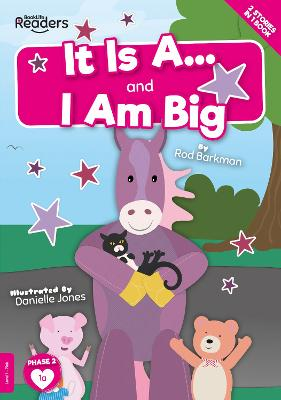 It Is A and I Am Big book