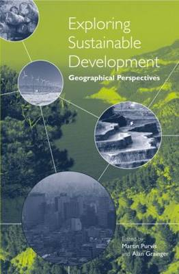 Exploring Sustainable Development by Martin Purvis