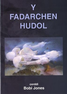 Fadarchen Hudol, Y by Bobi Jones (R.M. Jones)