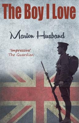 The Boy I Love by Marion Husband