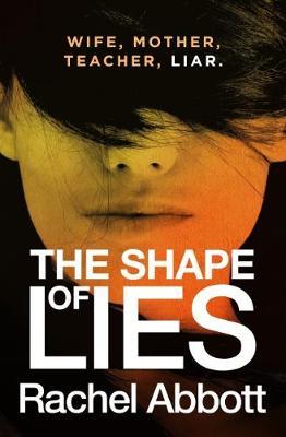 The Shape of Lies by Rachel Abbott