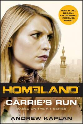 Carrie's Run by Andrew Kaplan