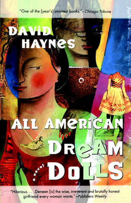 All American Dream Dolls by David Haynes