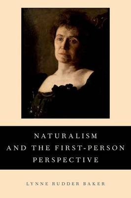Naturalism and the First-Person Perspective by Lynne Rudder Baker