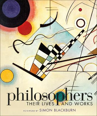Philosophers: Their Lives and Works by DK