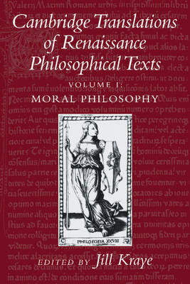 Cambridge Translations of Renaissance Philosophical Texts 2 Volume Paperback Set: Moral and Political Philosophy by Jill Kraye