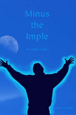 Minus the Imple by Robert Chandler