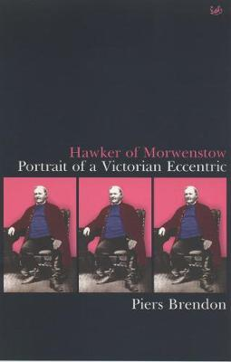 Hawker Of Morwenstow by Piers Brendon