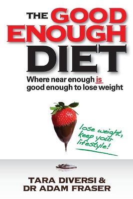 Good Enough Diet by Adam Fraser