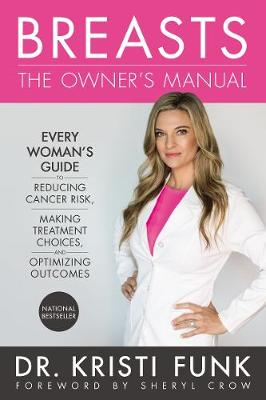 Breasts: The Owner's Manual by Kristi Funk