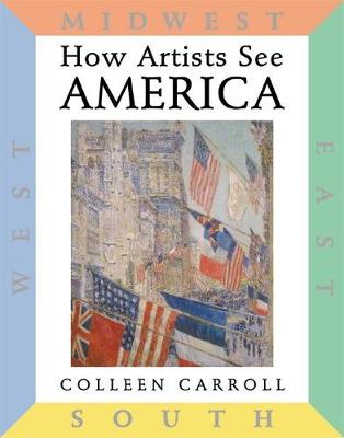 How Artists See America by Colleen Carroll
