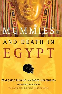 Mummies and Death in Egypt by Francoise Dunand