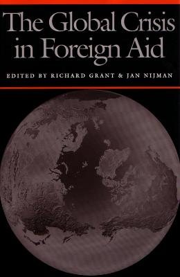 Global Crisis in Foreign Aid by Richard Grant