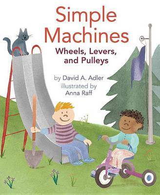 Simple Machines by David A Adler