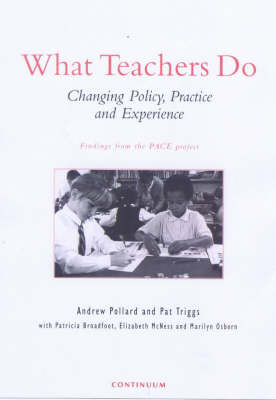 What Teachers Do: Changing English Primary Schools by Professor Andrew Pollard