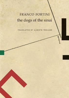 The Dogs of the Sinai by Franco Fortini