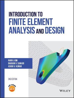 Introduction to Finite Element Analysis and Design book