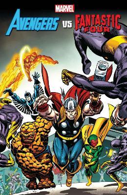 Avengers Vs. Fantastic Four by Stan Lee