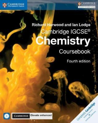 Cambridge IGCSE (R) Chemistry Coursebook with CD-ROM and Cambridge Elevate Enhanced Edition (2 Years) by Richard Harwood