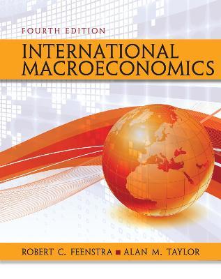 International Macroeconomics by Alan M. Taylor